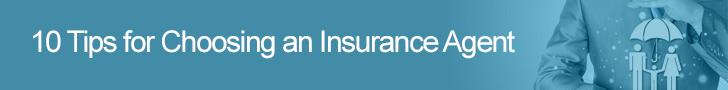 10 tips for choosing an insurance agent